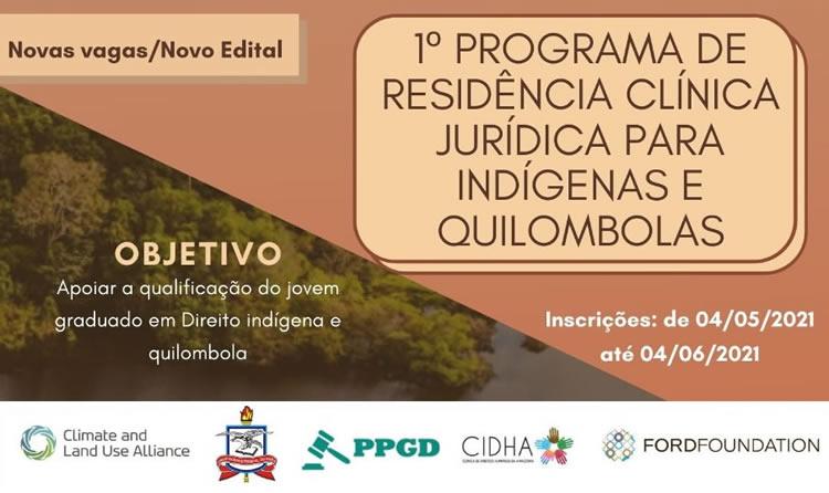 1o Programa de Residência Clínica Jurídica para Indígenas e Quilombolas (NOVO EDITAL)
